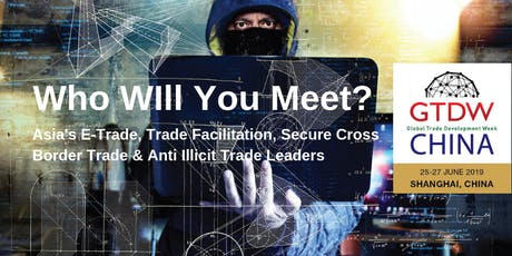 GTDW China Anti Illicit Trade & Brand Protection Exhibition & Conference  tickets