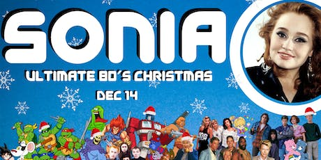 Ultimate 80's Christmas starring SONIA tickets