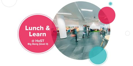 Lunch & Learn #2 @ HoST tickets