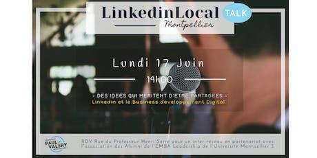 LinkedinLocal [Talk] Montpellier  - 18ème édition - Juin billets