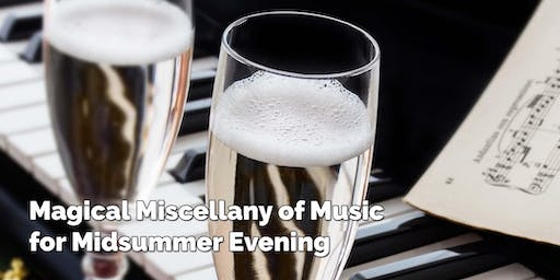 Magical Miscellany of Music for Midsummer Evening