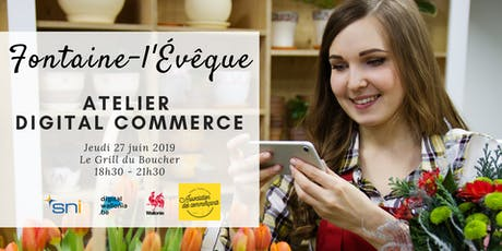 Fontaine-l'Évêque | Atelier Digital Commerce tickets