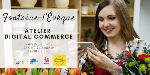 Fontaine-l'Évêque | Atelier Digital Commerce