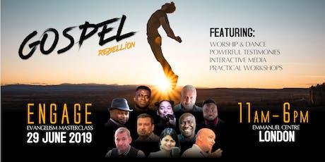 Engage 2019 - GOSPEL REBELLION tickets
