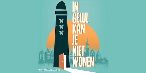 In Gelul kan je niet wonen - Amsterdams Allooi