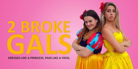 2 Broke Gals tickets