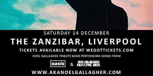 AKA Noel Gallagher at The Zanzibar