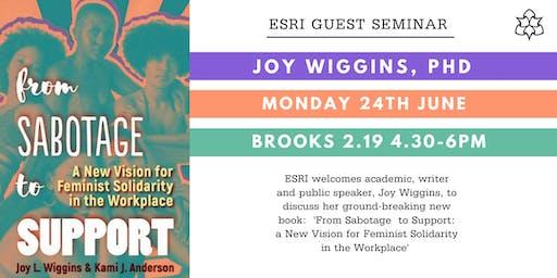 MMU ESRI Guest Seminar: Joy Wiggins