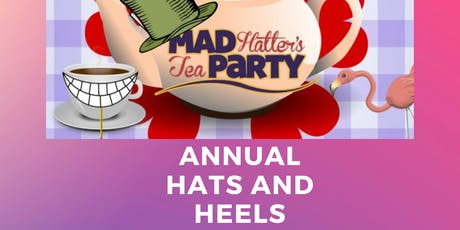 Mad Hatter's Tea and Hats and Heels Fashion show tickets