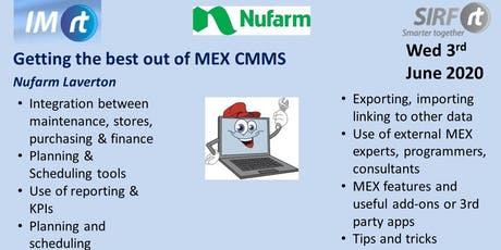 VICTAS Getting the best out of MEX CMMS - Nufarm Laverton tickets