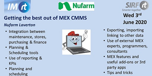 VICTAS Getting the best out of MEX CMMS - Nufarm Laverton