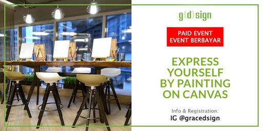 Learn About Express Yourself by Painting on Canvas (TIDAK GRATIS)