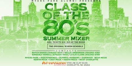 Class of the 80's Summer Mixer tickets