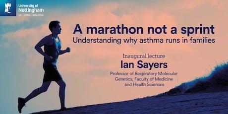 Understanding why asthma runs in families: A Marathon Not a Sprint tickets
