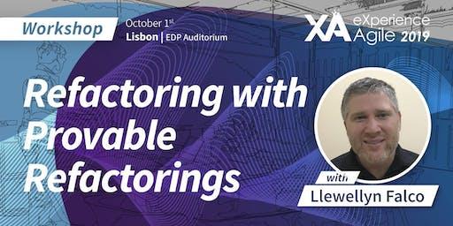 XA Workshop: Refactoring with Provable Refactorings - Llewellyn Falco