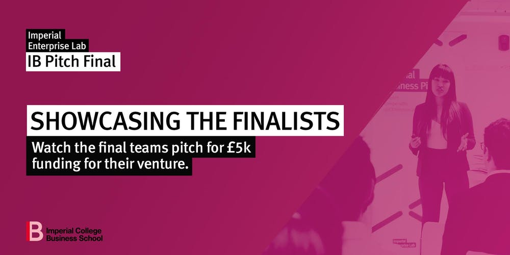 Imperial Business Pitch Final 2019 Tickets, Thu 19 Sep 2019