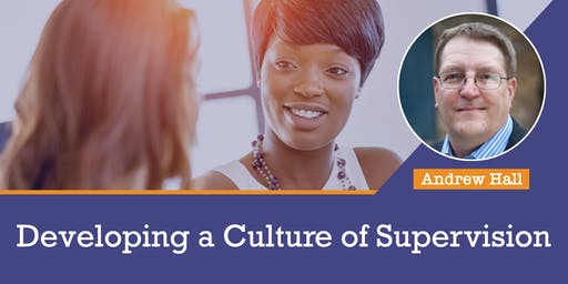 Developing a Culture of Supervision (LONDON)