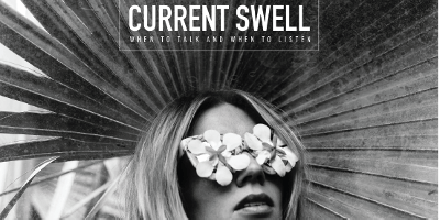 Current Swell w/ Guest