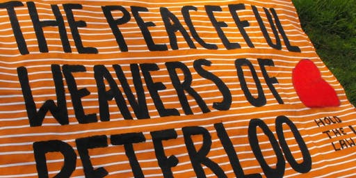 The Peaceful Weavers of Peterloo