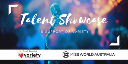 Talent Showcase - In Support of Variety