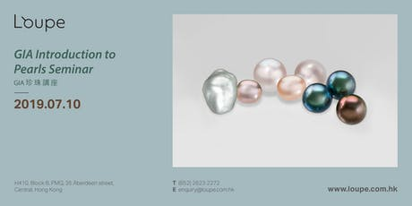 GIA Introduction to Pearls Seminar GIA 珍珠講座 tickets