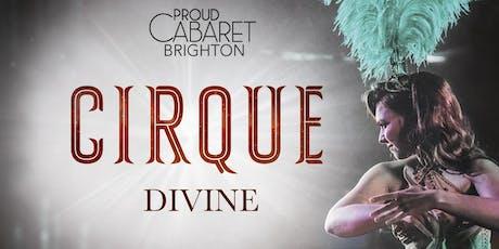 Cirque Divine Burlesque & Cabaret Show Saturdays tickets