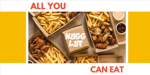 All You Can Eat Nuggs - Nugg Lyf
