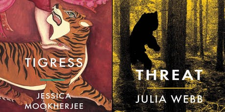 Launch of Tigress by Jessica Mookherjee and Threat by Julia Webb tickets