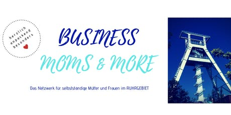 Business, moms & more RUHRGEBIET- Erfolgreich mit Masterminds Tickets