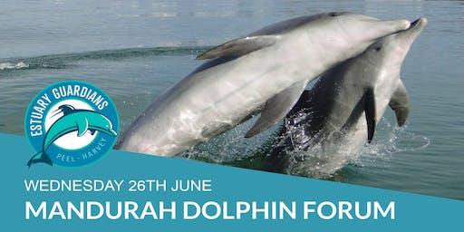 Mandurah Dolphin Forum June 2019
