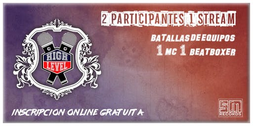 HIGH LEVEL - Batalla de Freestyle en Equipo - Stream Live.
