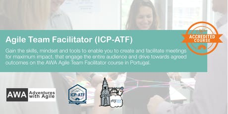 ICAgile Certified Agile Team Facilitator (ICP-ATF) | Portugal - August tickets