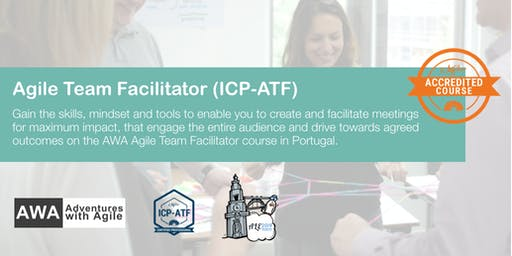 ICAgile Certified Agile Team Facilitator (ICP-ATF) | Portugal - August
