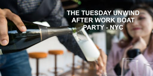 Cancelled 2019 - Please Note! Tuesday unwind after work Boat Party NYC