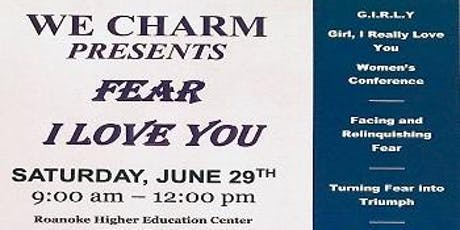 "Fear, I Love You - ""G.I.R.L.Y"" Girl, I Really Love You Women's Conference tickets"
