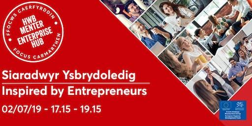 Siaradwyr Ysbrydoledig | Inspired by Entrepreneurs