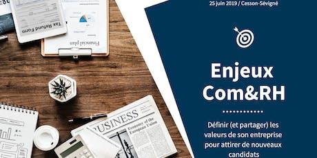 Enjeux Com&RH n°1 – Définir (et partager) les valeurs de son entreprise pour attirer de nouveaux candidats. billets