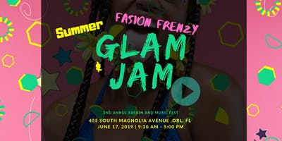 GLAM &  JAM  2nd annual music and fashion fest