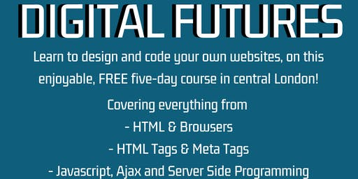DIGITAL FUTURES: A Free Web Design Course
