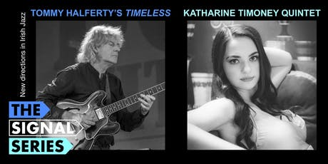 Signal Series - Northern Lights: Tommy Halferty | Katharine Timoney tickets