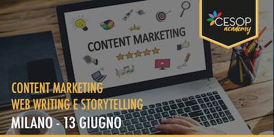 CORSO: Content marketing, web writing e storytelling: content is the king - MI1913 Cesop Academy