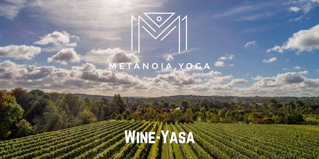 'Wineyasa' When Yoga and wine tasting unite- Sept  tickets