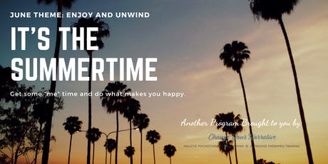 Lovers of Writing & Theater - Join Us! June Theme: Summertime is the Time to Unwind tickets