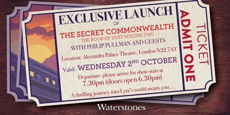Exclusive Launch of The Secret Commonwealth: The Book of Dust Volume Two with Philip Pullman and Guests  tickets