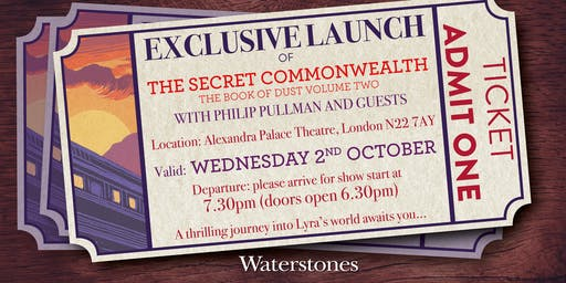 Exclusive Launch of The Secret Commonwealth: The Book of Dust Volume Two with Philip Pullman and Guests