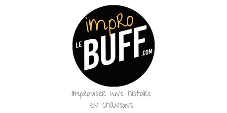 ImproBuff #03 - Improviser une histoire en chansons billets