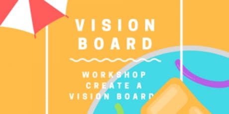 Create your Vision Board tickets