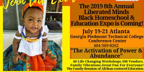 The 2019 8th Annual Liberated Minds Black Homeschool & Education Expo tickets