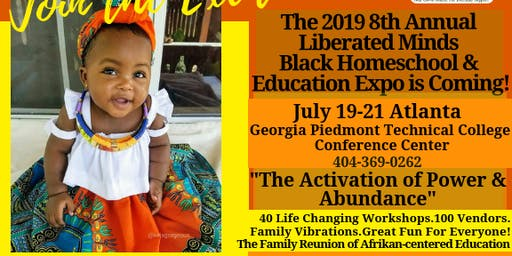 The 2019 8th Annual Liberated Minds Black Homeschool & Education Expo