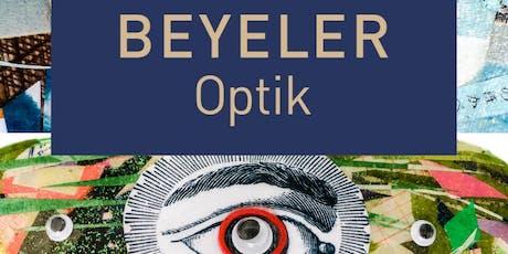 Beyeler Optik | Exhibition HEYDT  tickets